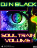 Thumbnail DJ N Black - Soul Train Volume 1 - Watt Mega Mix